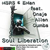 Soul Liberation (Deez Rhode to Freedom Mix)