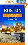 Boston: By Locals - A Boston Travel G...