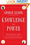 Knowledge and Power: The Information...
