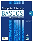 img - for Computer Literacy BASICS: A Comprehensive Guide to IC3 4th (fourth) Edition by Morrison, Connie, Wells, Dolores published by Cengage Learning (2012) book / textbook / text book
