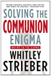 Solving the Communion Enigma: What Is...