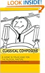 Classical Composers: A Home in Your H...