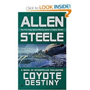 Coyote Destiny by Allen Steele