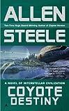 Coyote Destiny (0441019994) by Steele, Allen