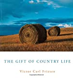img - for The Gift of Country Life book / textbook / text book