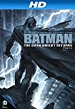 Batman: The Dark Knight Returns Part 1 (Animated Feature) [HD]