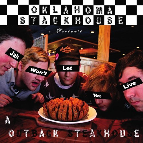 jah-wont-let-me-live-at-outback-steakhouse-by-oklahoma-stackhouse