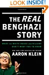 The REAL Benghazi Story: What the Whi...