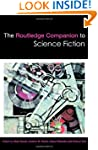 The Routledge Companion to Science Fi...