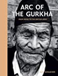 Arc of the Gurkha: From Nepal to the...