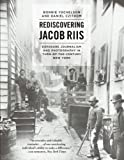Rediscovering Jacob Riis: Exposure Journalism and Photography in Turn-of-the-Century New York