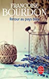 img - for Retour Au Pays Bleu (French Edition) book / textbook / text book