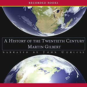 A History of the Twentieth Century Audiobook