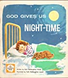 God Gives Us Night-time (A Tiny Thoughts Book, A Christian Eduation Book for 3 to 5 year olds)
