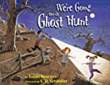 Susan Pearson We're Going on a Ghost Hunt