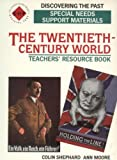 img - for The Twentieth-century World: Special Needs Support Material (Discovering the Past) book / textbook / text book