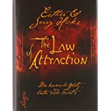 The Law of Attraction: Das kosmische Gesetz hinter THE SECRETvon &#34;Esther Hicks&#34;