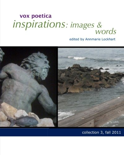 vox poetica inspirations: images & words collection 3: fall 2011