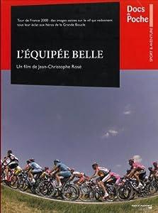 L'Equipee Belle - Tour de France 2000 (A film by Jean-Christophe Rose) [DVD]