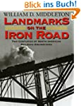Landmarks on the Iron Road: Two Centu...
