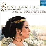 Semiramide - La Signora Regale. Arias...