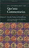 img - for An Anthology of Qur'anic Commentaries: Volume 1: On the Nature of the Divine (Qur'anic Studies) book / textbook / text book