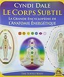 Le Corps Subtil - La Grande Encyclop�...