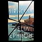 Siracusa Audiobook by Delia Ephron Narrated by Talia Balsam, Katie Finneran, Darren Goldstein, John Slattery