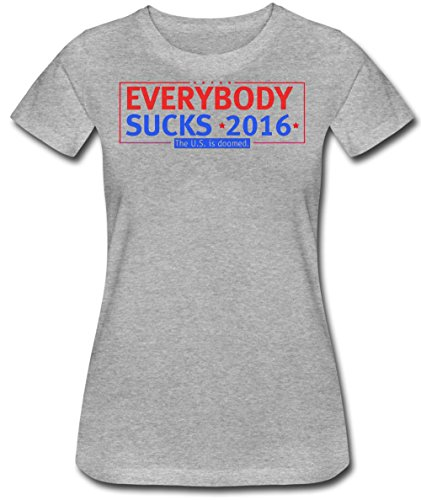 everybody-sucks-2016-the-us-is-doomed-design-womens-t-shirt-small