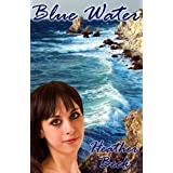 Blue Water (Legends Unleashed Vol.3)by Heather Beck