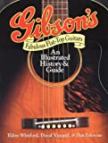 img - for Gibson's Fabulous Flat-Top Guitars: An Illustrated History and Guide by Eldon Whitford (1993-01-01) book / textbook / text book