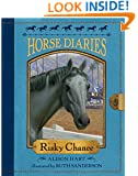Horse Diaries #7: Risky Chance (Horse Diaries series)