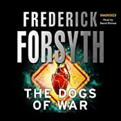 Dogs of War | [Frederick Forsyth]