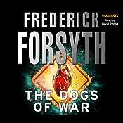Dogs of War | [Frederick Forsyth]