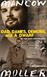 img - for By Mancow Muller Dad, Dames, Demons, and a Dwarf (Illinois) (Abridged) [Audio Cassette] book / textbook / text book