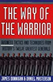 The Way Of The Warrior (0312195354) by Dunnigan, James F.