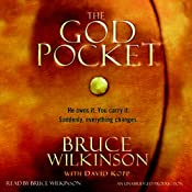 The God Pocket: He owns it. You carry it. Suddenly, everything changes. | [Bruce Wilkinson, David Kopp]