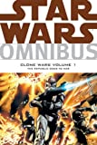 Star Wars Omnibus - Clone Wars: Republic Goes to War v. 1 (0857689487) by Ostrander, John