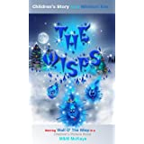 Children's Christmas Books (The Wisps)by MaSSiMo McKaye