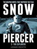 img - for SNOWPIERCER VOL. 2: THE EXPLORERS book / textbook / text book