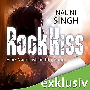 Rock Kiss - Eine Nacht ist nicht genug (Rock Kiss 1) Audiobook