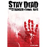 Stay Dead: The Stranger & Tunnel Rats (Kindle Edition) newly tagged