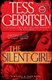 The Silent Girl: A Rizzoli & Isles Novel (Rizzoli & Isles Novels) (0345515501) by Gerritsen, Tess