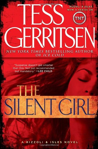 Image of The Silent Girl (with bonus short story Freaks): A Rizzoli & Isles Novel (Rizzoli & Isles Novels)