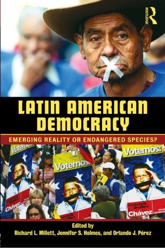Latin American Democracy: Emerging Reality or Endangered...