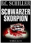 Schwarzer Skorpion - Thriller (German...