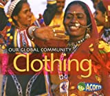 Clothing (Our Global Community)
