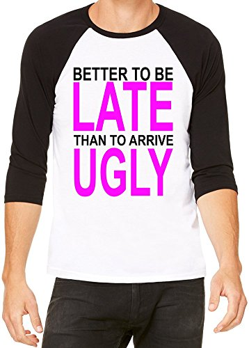 better-to-be-late-slogan-camiseta-baseball-unisex-small