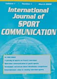 img - for International Journal of Sport Communication: What the Use of Performance Enhancing Drugs in Professional Baseball Reveals About the Politics and Mass Communication of Sport; A Different Treatment of Sports-The Use of Parody in the French Program (volume 1 number 1) book / textbook / text book
