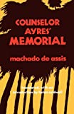 Counselor Ayres' Memorial (0520047753) by Assis, Machado de